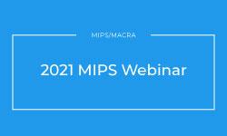 MIPS Webinar