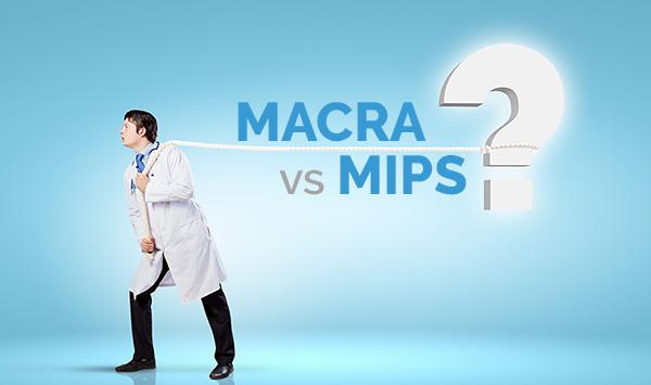 MACRA vs MIPS